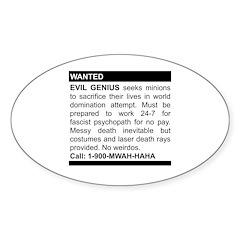 Evil Genius Personal Ad Oval Sticker