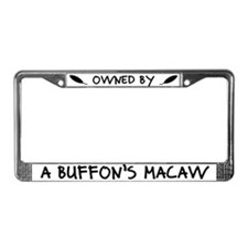 Owned by a Buffon's Macaw License Plate Frame