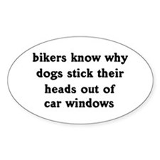 Dogs ain't dumb! Oval Decal