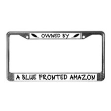 Owned by a Blue Fronted Amazon License Plate Frame