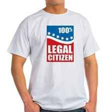 100% Legal Citizen T-Shirt