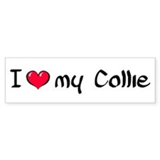 I Love my Collie Bumper Bumper Sticker