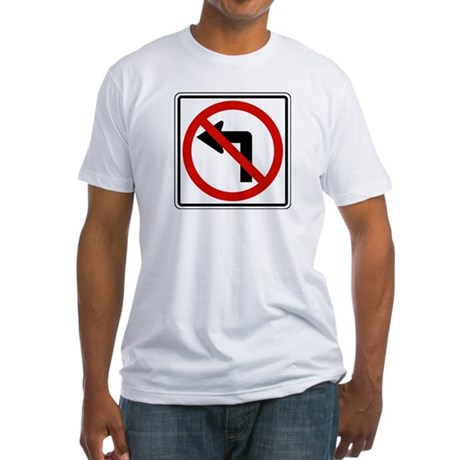 No Left Fitted T-Shirt