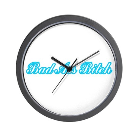 Bad Ass Bitch Wall Clock
