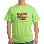 Hillary for President Green T-Shirt