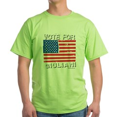 Vote for Giuliani Green T-Shirt