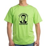 Barack Obama is my homeboy Green T-Shirt