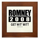 Romney 2008: Get wit' Mitt Framed Tile