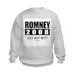 Romney 2008: Get wit' Mitt Kids Sweatshirt