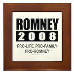 Romney 2008: Pro-life, Pro-family, Pro-Romney Fram