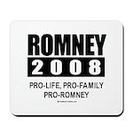 Romney 2008: Pro-life, Pro-family, Pro-Romney Mous