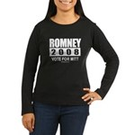 Romney 2008: Vote for Mitt Women's Long Sleeve Dar