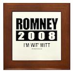 Romney 2008: I'm wit Mitt Framed Tile
