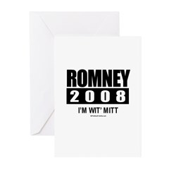 Romney 2008: I'm wit Mitt Greeting Cards (Pk of 10