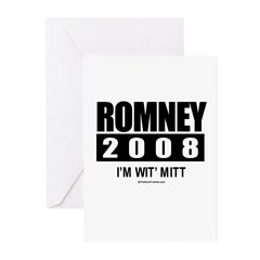 Romney 2008: I'm wit Mitt Greeting Cards (Pk of 20