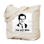 ROMNEY 2008: 'm wit' Mitt Tote Bag