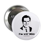 ROMNEY 2008: 'm wit' Mitt Button