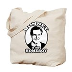 Romney is my homeboy Tote Bag