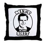 Mitt is the shit Throw Pillow