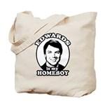 John Edwards is my homeboy Tote Bag