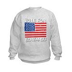 Vote for John Edwards Kids Sweatshirt