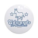 Edwards for Presiden Ornament (Round)