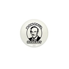 Ron Paul is my homeboy Mini Button (100 pack)