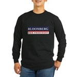 Michael Bloomberg for President Long Sleeve Dark T