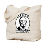 Mike Bloomberg is my homeboy Tote Bag