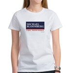 Michael Bloomberg for President Women's T-Shirt