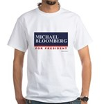Michael Bloomberg for President White T-Shirt