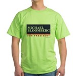 Michael Bloomberg for President Green T-Shirt