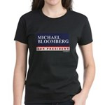 Michael Bloomberg for President Women's Dark T-Shi