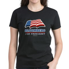 Bloomberg for President Women's Dark T-Shirt