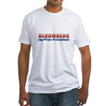Bloomberg for President Fitted T-Shirt