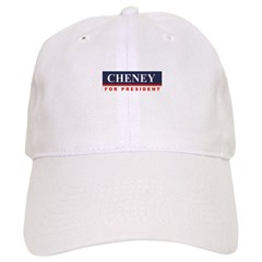 Cheney for President Cap