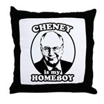 Cheney is my homeboy Throw Pillow