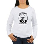 Cheney is my homeboy Women's Long Sleeve T-Shirt