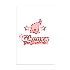 Cheney for President Mini Poster Print