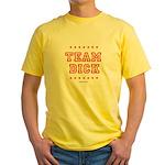 Team Dick Yellow T-Shirt