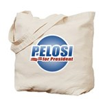 Pelosi for President Tote Bag