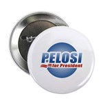 Pelosi for President Button