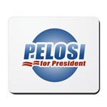 Pelosi for President Mousepad