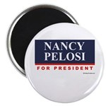 Nancy Pelosi for President Magnet