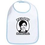 Pelosi is my homegirl Bib