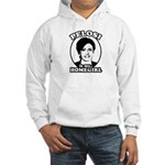 Pelosi is my homegirl Hooded Sweatshirt