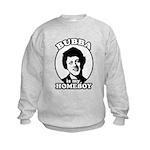 Bubba is my homeboy Kids Sweatshirt