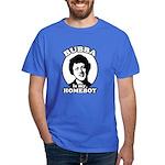 Bubba is my homeboy Dark T-Shirt