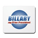 Billary for President Mousepad