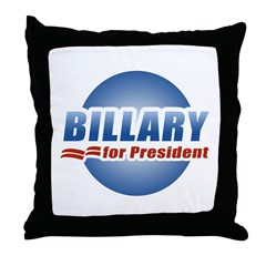 Billary for President Throw Pillow